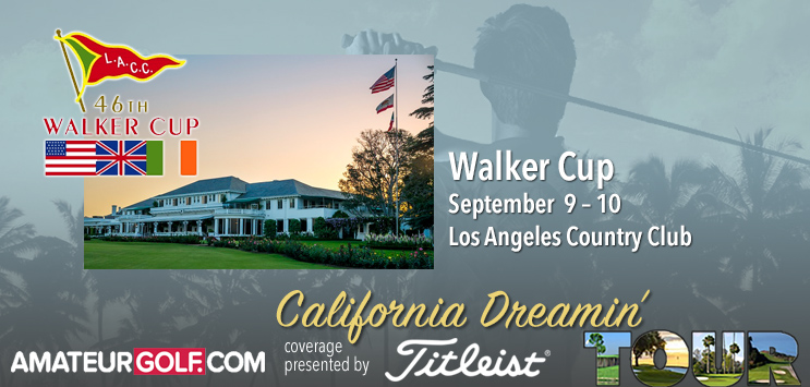 California Dreamin' - The Walker Cup