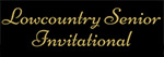 Lowcountry Senior Invitational - CANCELLED