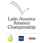 Latin America Amateur Championship - CANCELLED