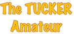 The Tucker Amateur
